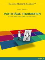 Rhetorik-Handbuch 2100 - Vorträge trainieren