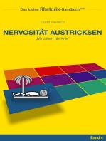 Rhetorik-Handbuch 2100 - Nervosität austricksen: Mir zittern die Knie