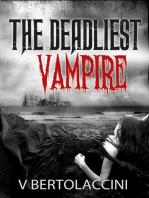 The Deadliest Vampire