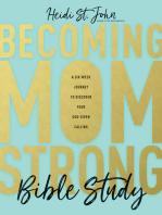 Becoming MomStrong Bible Study