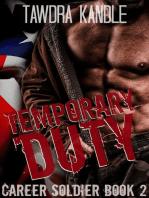 Temporary Duty