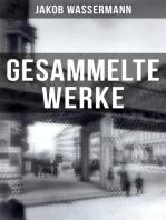 Gesammelte Werke von Jakob Wassermann