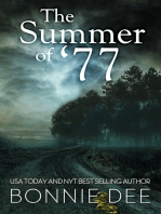 The Summer of '77