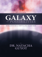 A Galaxy of Possibilities