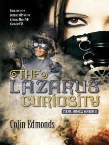 The Lazarus Curiosity: Michael Magister & Phoebe Le Breton, #2