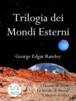 Trilogia dei Mondi Esterni