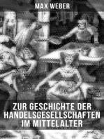 Zur Geschichte der Handelsgesellschaften im Mittelalter