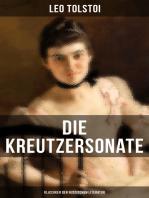 Die Kreutzersonate (Klassiker der russischen Literatur)