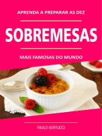 Aprenda a preparar as 10 sobremesas mais famosas do mundo