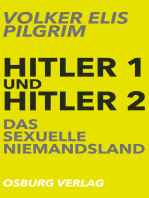 Hitler 1 und Hitler 2. Das sexuelle Niemandsland