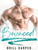 Bounced: A Blue Collar Bad Boys Book: Blue Collar Bad Boys, #1