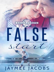 False Start: The Dallas Comets, #4