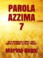 Parola Azzima 7