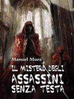 Il mistero degli assassini senza testa