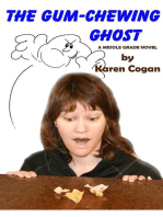 The Gum Chewing Ghost