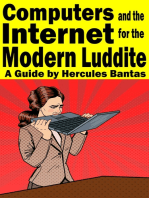 Computers and the Internet for the Modern Luddite