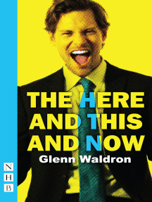 The Here and This and Now (NHB Modern Plays)