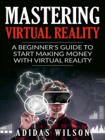 Mastering Virtual Reality