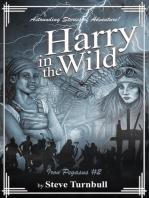 Harry in the Wild