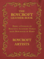 The Roycroft Leather-Book - Being a Catalog of Beautiful Leathern Things made Roycroftie by Hand