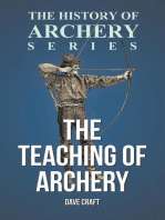 The Teaching of Archery (History of Archery Series)