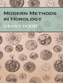 Modern Methods in Horology