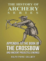 Appendix to The Book of the Crossbow and Ancient Projectile Engines (History of Archery Series)