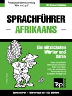 Sprachführer Deutsch-Afrikaans und Kompaktwörterbuch mit 1500 Wörtern