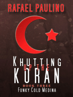 Khutting Up the Koran Part Three