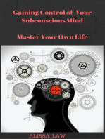 Gaining Control of Your Subconscious Mind