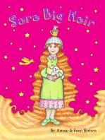 Sara Big Hair