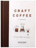 Craft Coffee: A Manual: Brewing a Better Cup at Home