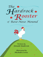 Hardrock Rooster of Rose-nose Mound