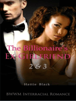 The Billionaire's Ex-Girlfriend 2 & 3 (BWWM Interracial Romance)