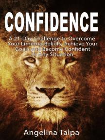 Confidence: Self-help, #1