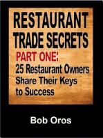 Restaurant Trade Secrets Part One