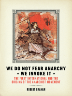 We Do Not Fear Anarchy?We Invoke It