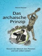 Das archaische Prinzip