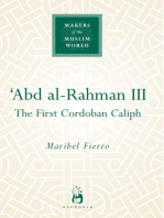 Abd Al-Rahman III: The First Cordoban Caliph
