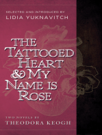 The Tattooed Heart & My Name is Rose