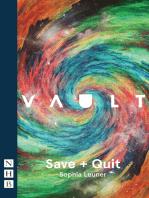 Save + Quit (NHB Modern Plays)