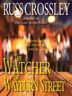 The Watcher of Wayburn Street