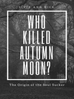 Who Killed Autumn Moon?