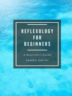 Reflexology for Beginners: For Beginners