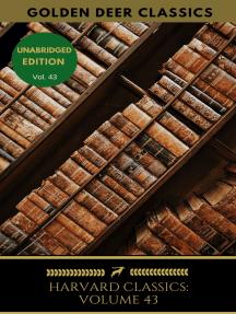 Harvard Classics Volume 43: American Historical Documents