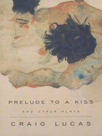 A Prelude to a Kiss and Other Plays