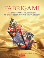 Fabrigami: The Origami Art of Folding Cloth to Create Decorative and Useful Objects  (Furoshiki - The Japanese Art of Wrapping)