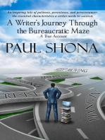 A Writer's Journey through the Bureaucratic Maze