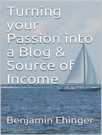 Turning your Passion into a Blog & Source of Income