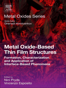 Metal Oxide-Based Thin Film Structures: Formation, Characterization and Application of Interface-Based Phenomena